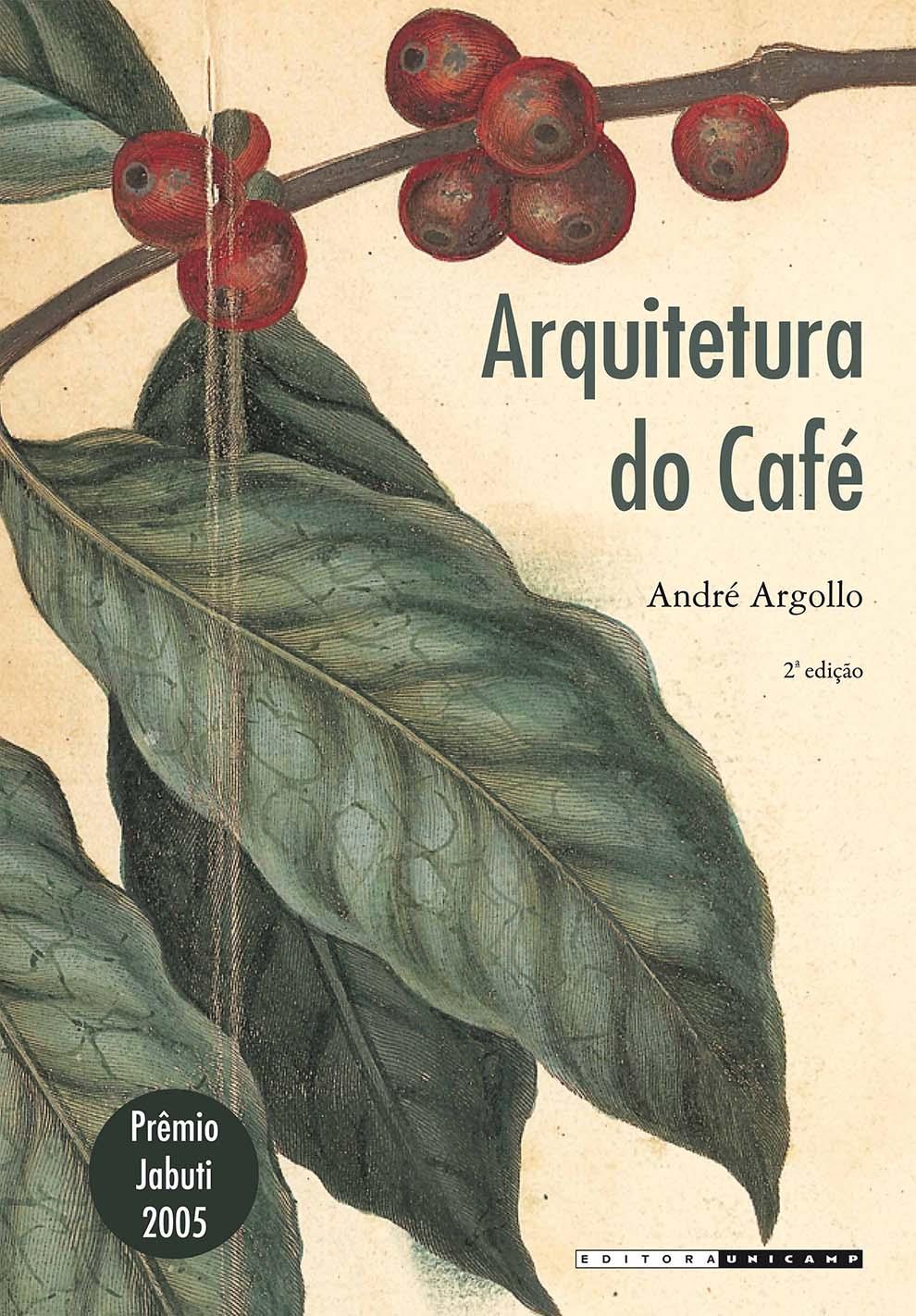 Arquitetura do café, livro de André Argollo