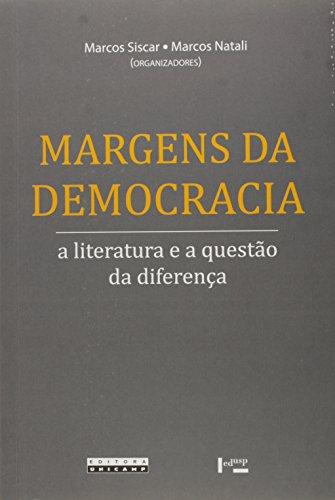 Margens da Democracia: A Literatura e a Questão da Diferença, livro de Marcos Siscar