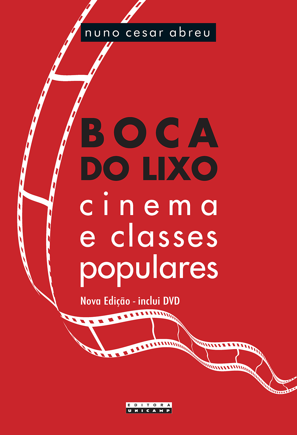 Boca do Lixo - Cinema e classes populares, livro de Nuno Cesar Abreu