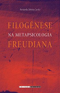 Filogênese na metapsicologia freudiana, livro de Fernanda Silveira Corrêa