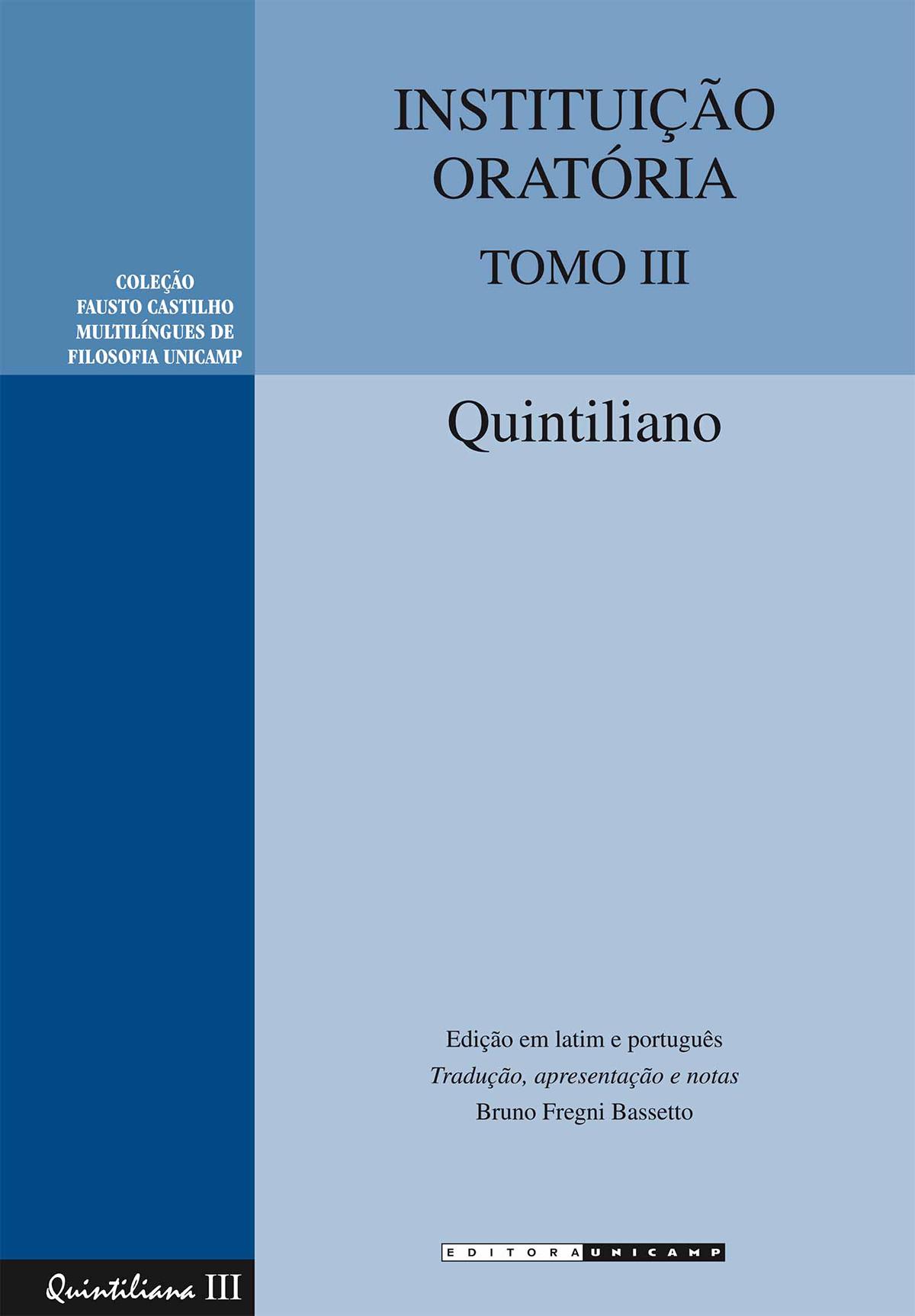 Instituição Oratória - Tomo III, livro de Quintiliano