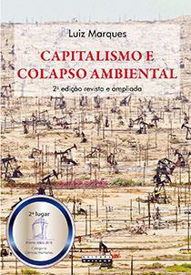 Capitalismo e colapso ambiental, livro de Luiz Marques