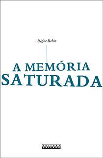 A memória saturada, livro de Régine Robin