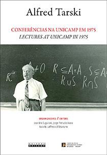Conferências na Unicamp em 1975 - Lectures at Unicamp in 1975, livro de Alfred Tarski
