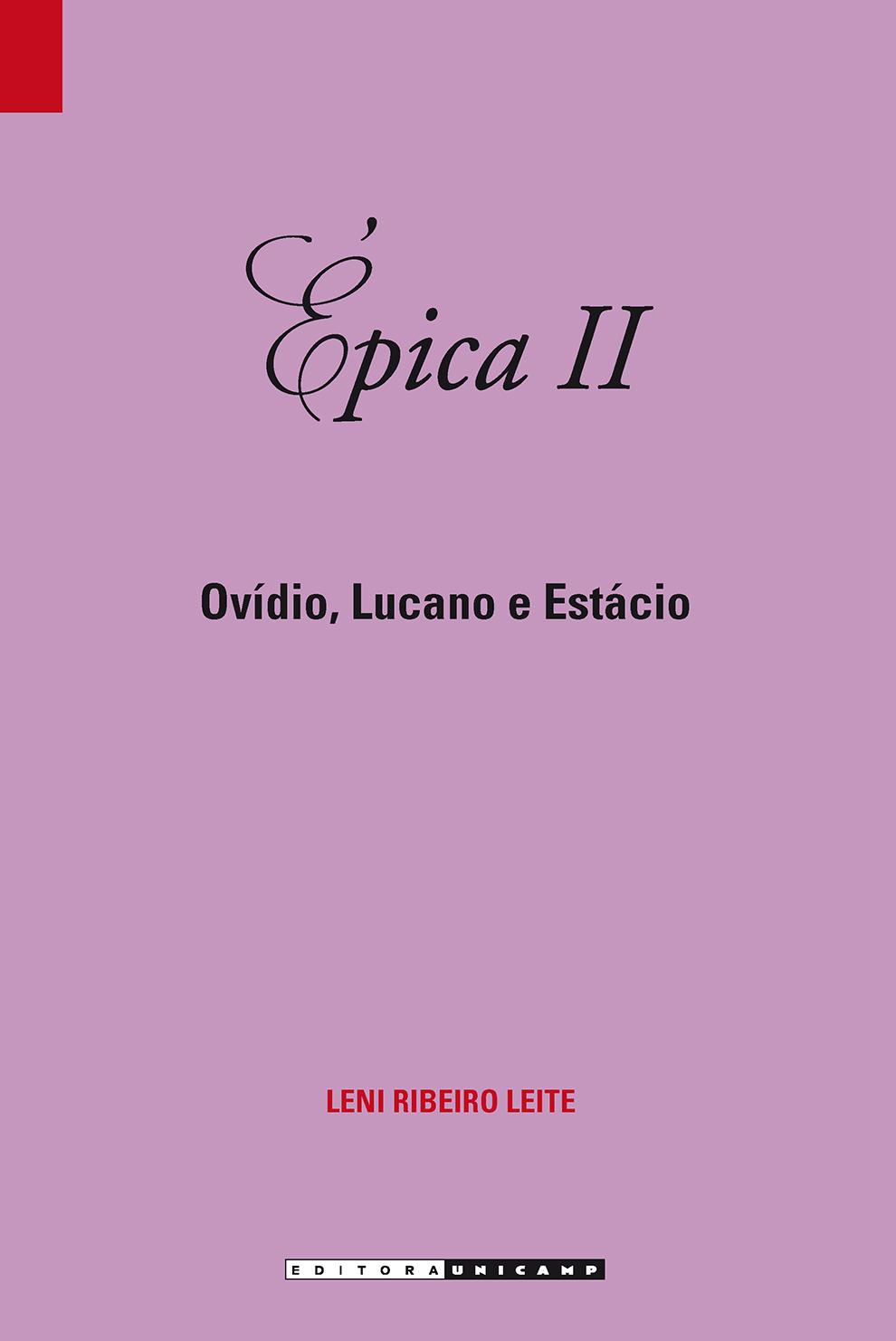 Épica II - Ovídio, Lucano e Estácio, livro de Leni Ribeiro Leite
