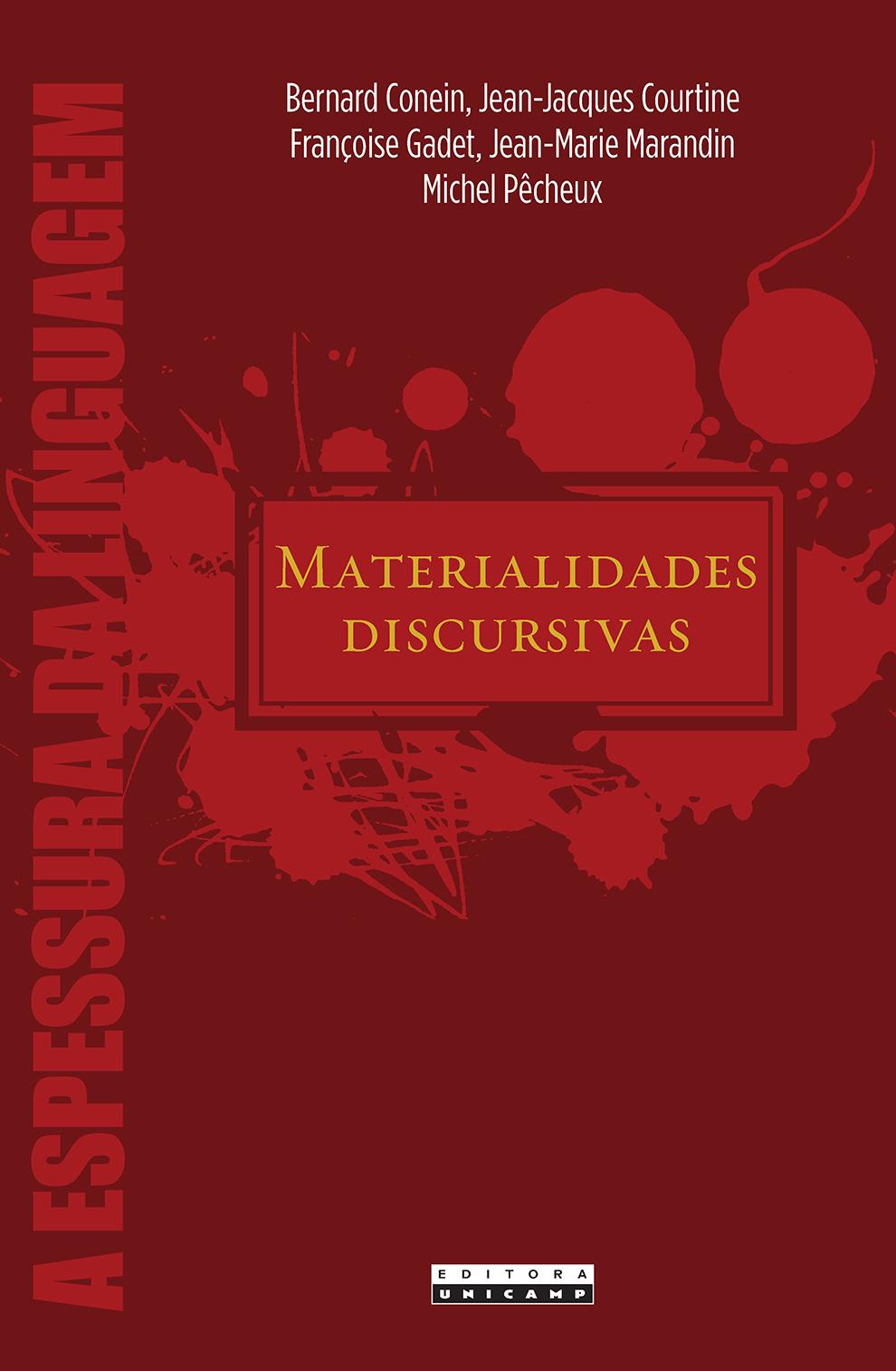 Materialidades discursivas, livro de Bernard Conein, Jean-Jacques Courtine, Françoise Gadet, Jean-Marie Marandin, Michel Pêcheux (org.)
