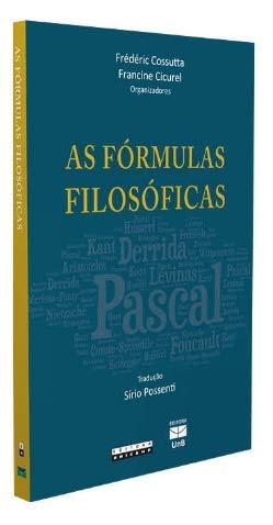 Fórmulas filosóficas, As: destacamento, circulação e apropriação, livro de Frédéric Cossuta, Francine Cicurel