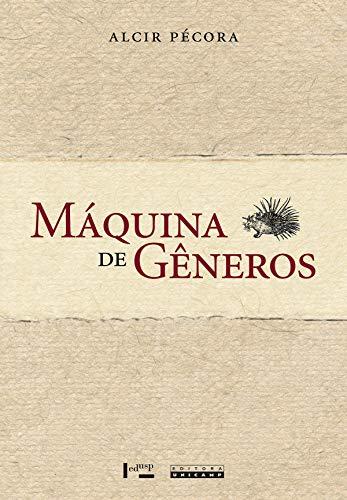 Máquina de Gêneros, livro de Alcir Pécora