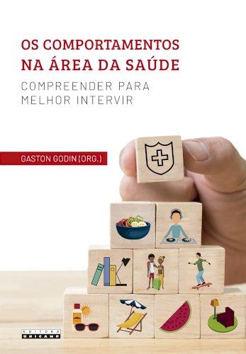 Os comportamentos na área da saúde - Compreender para melhor intervir, livro de Gaston Godin