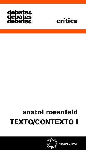 Texto/ Contexto I, livro de Anatol Rosenfeld