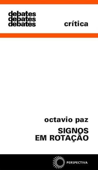 Signos em Rotação, livro de Octavio Paz