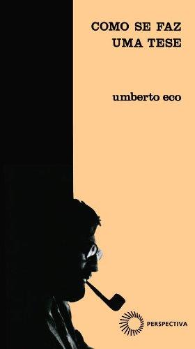 Como Se Faz Uma Tese, livro de Umberto Eco
