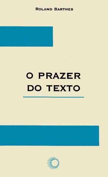 O Prazer do Texto, livro de Roland Barthes