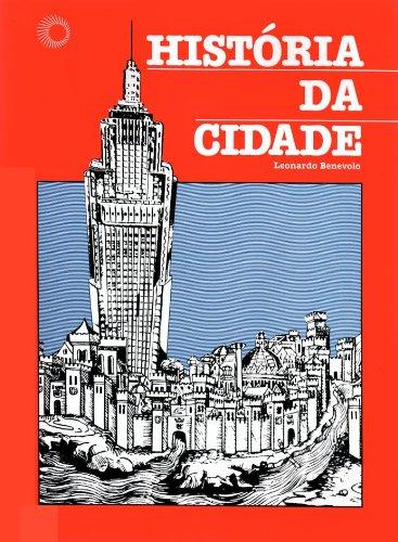 História da Cidade, livro de Leonardo Benevolo