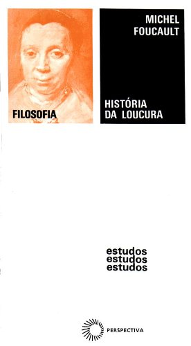 História da Loucura, livro de Michel Foucault