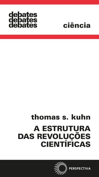 A Estrutura das Revoluções Científicas, livro de Thomas S. Kuhn