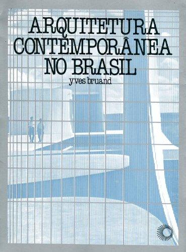 Arquitetura Contemporânea no Brasil, livro de Yves Bruand