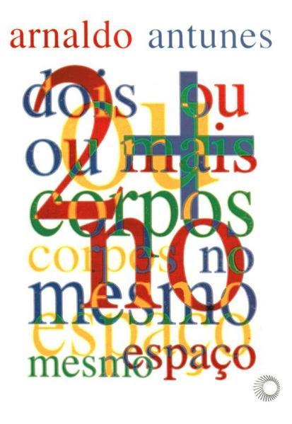 2 Ou + Corpos No Mesmo Espaco, livro de Arnaldo Antunes