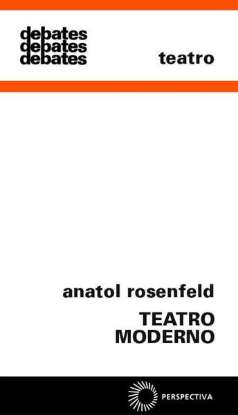 Teatro Moderno, livro de Anatol Rosenfeld
