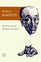 MIKHAIL BAKHTIN, livro de Katerina Clark e Michael Holquist