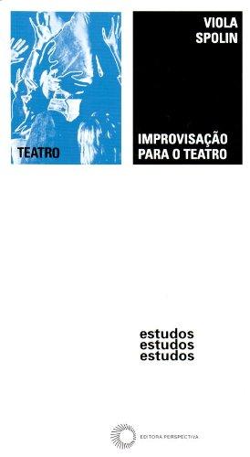 Improvisação Para o Teatro, livro de Viola Spolin