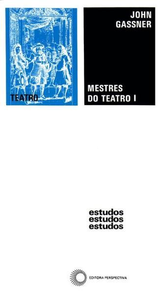 MESTRES DO TEATRO I, livro de John Gassner