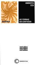 FORMAS DO CONTEÚDO, AS, livro de Umberto Eco