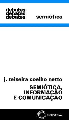 Semiótica, Informação e Comunicação, livro de J. Teixeira Coelho Netto