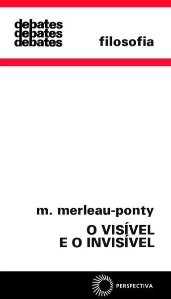 O Visível e o Invisível, livro de M. Merleau-Ponty