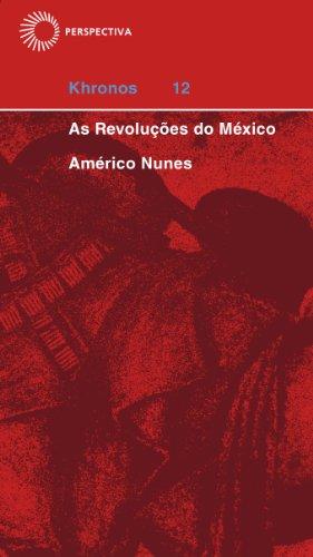 As Revoluções do México, livro de Américo Nunes
