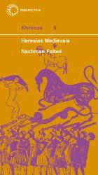 HERESIAS MEDIEVAIS, livro de Nachman Falbel