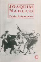 JOAQUIM NABUCO, livro de Paula Beiguelman
