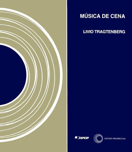 Música de Cena, livro de Livio Tragtenberg