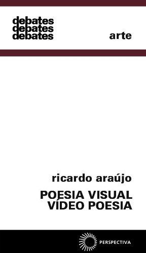 Poesia Visual - Vídeo Poesia, livro de Ricardo Araújo