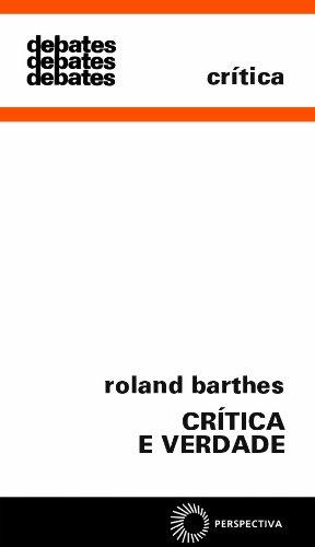 Crítica e Verdade, livro de Roland Barthes