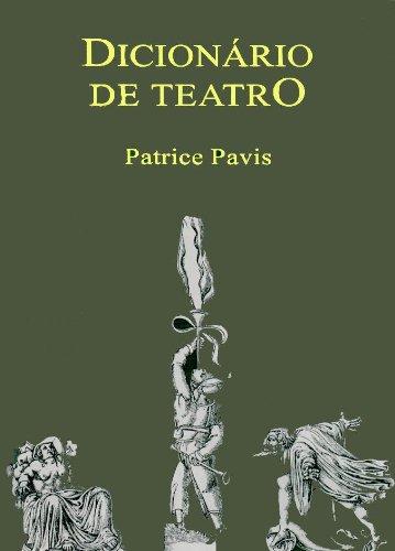 Dicionário de Teatro, livro de Patrice Pavis
