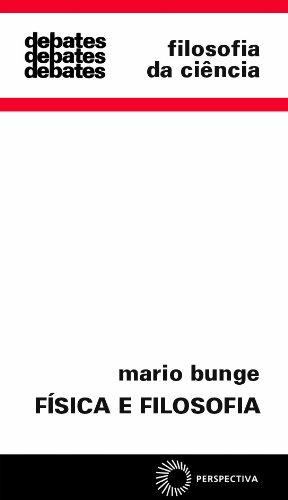 Física e Filosofia, livro de Mario Bunge