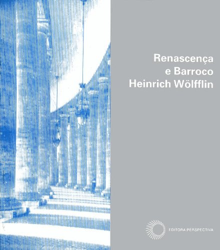 Renascença e Barroco, livro de Heinrich Wölfflin
