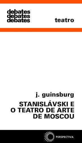 Stanislávski e o Teatro de Arte de Moscou, livro de J. Guinsburg