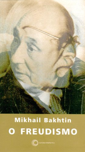 O Freudismo, livro de Mikhail Bakhtin