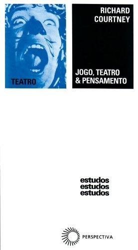 Jogo, Teatro & Pensamento, livro de Richard Courtney