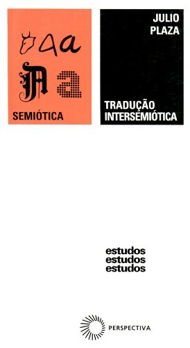 Tradução Intersemiótica, livro de Julio Plaza