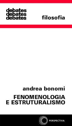 Fenomenologia e Estruturalismo, livro de Andrea Bonomi