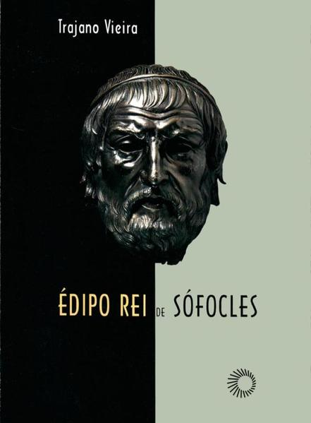 Édipo Rei de Sófocles, livro de Trajano Vieira