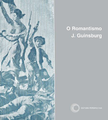 O Romantismo, livro de J. Guinsburg