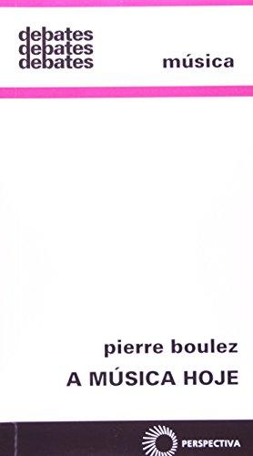 A Música Hoje, livro de Pierre Boulez