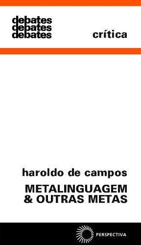Metalinguagem & Outras Metas, livro de Haroldo de Campos