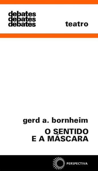 O Sentido e a Máscara, livro de Gerd Bornheim