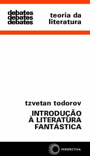 Introdução à Literatura Fantástica, livro de Tzvetan Todorov