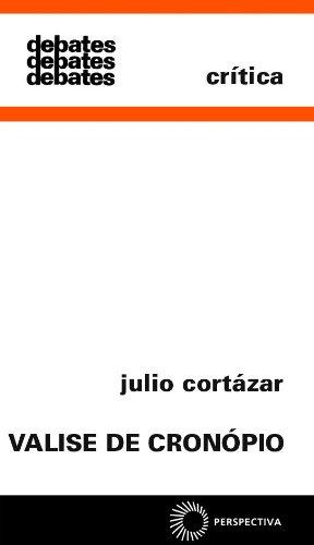 Valise de Cronópio, livro de Julio Cortázar